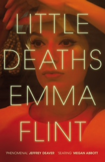Little Deaths, Emma Flint, Picador crime novel